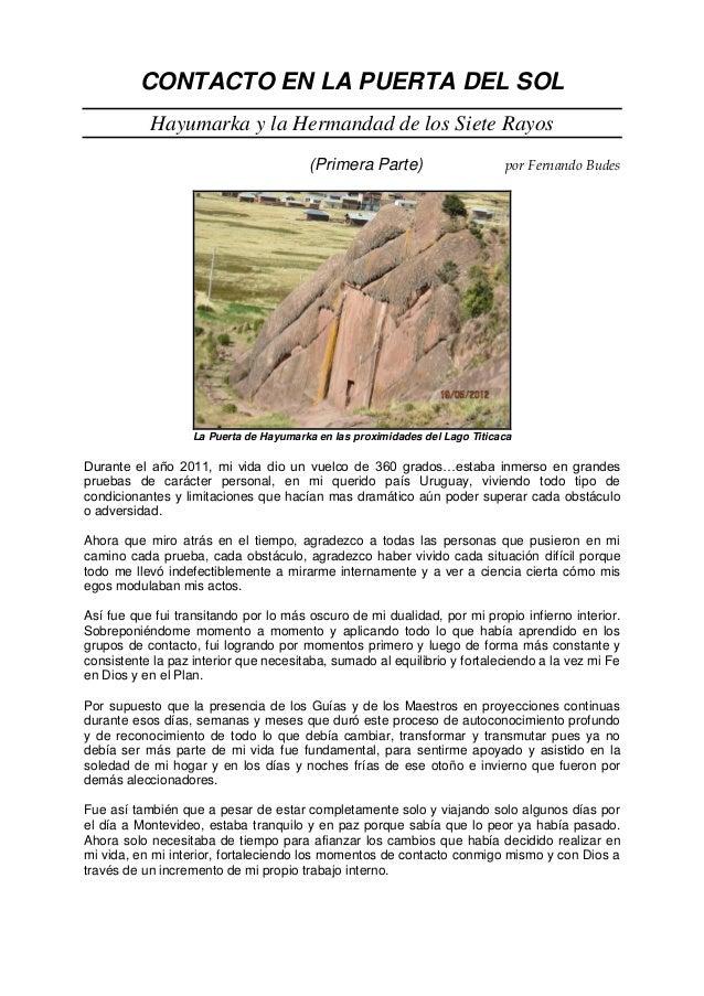 CONTACTO EN LA PUERTA DEL SOL Hayumarka y la Hermandad de los Siete Rayos (Primera Parte) por Fernando Budes La Puerta de ...