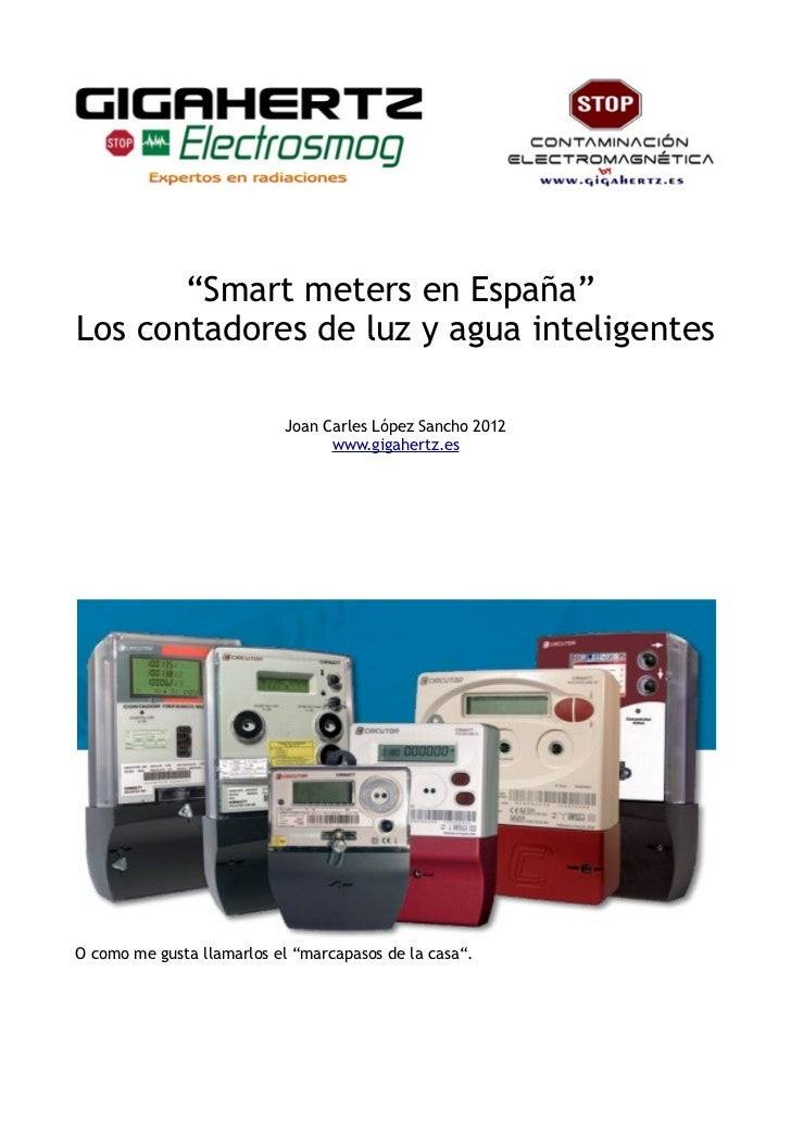 """""""Smart meters en España""""Los contadores de luz y agua inteligentes                           Joan Carles López Sancho 2012 ..."""