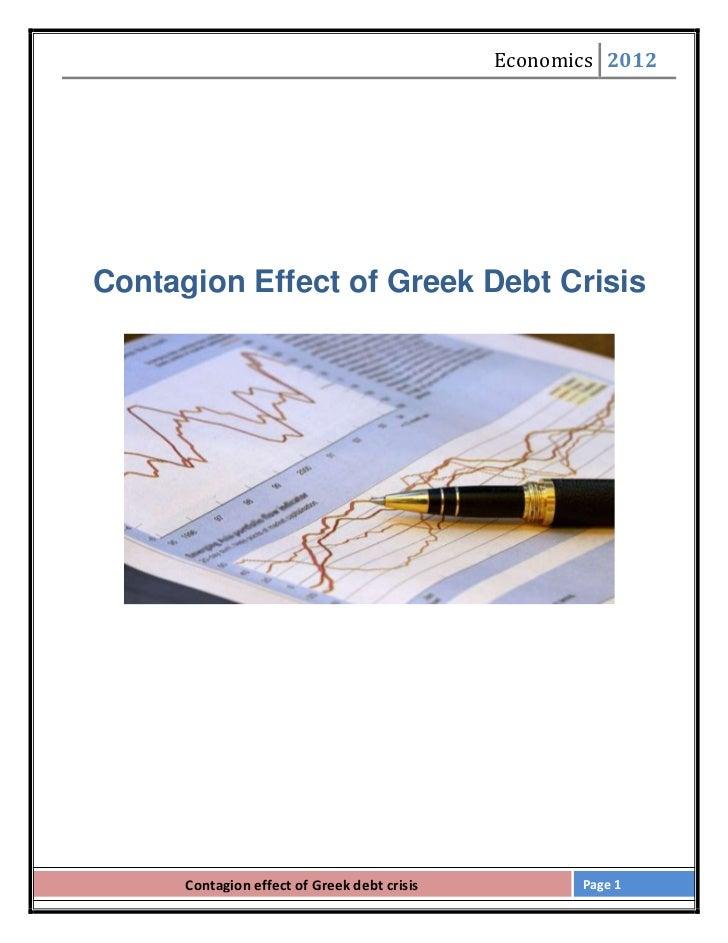 Economics 2012Contagion Effect of Greek Debt Crisis      Contagion effect of Greek debt crisis          Page 1