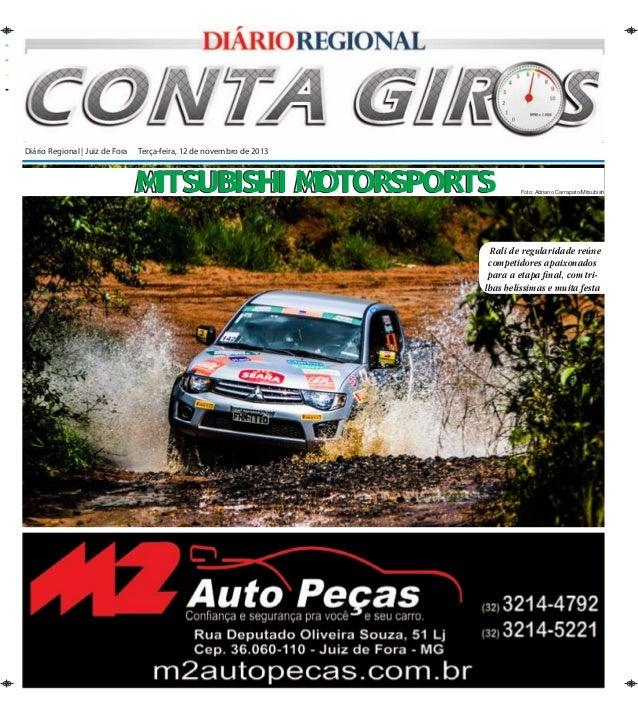 Diário Regional   Juiz de Fora Terça-feira, 12 de novembro de 2013  Mitsubishi Motorsports  Foto: Adriano Carrapato/Mitsu...
