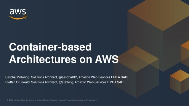 © 2018, Amazon Web Services, Inc. or its Affiliates. All rights reserved. Amazon Confidential and Trademark© 2018, Amazon ...