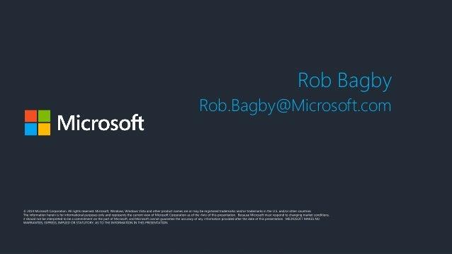 Rob Bagby Rob.Bagby@Microsoft.com