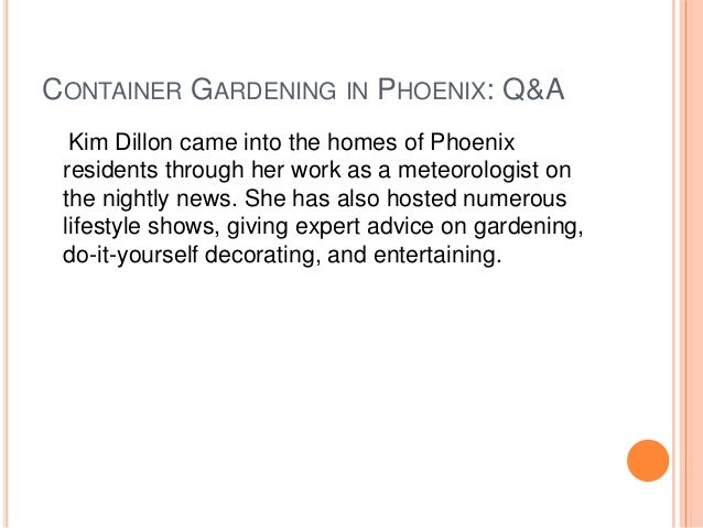 Container gardening in phoenix q & a with kim dillon