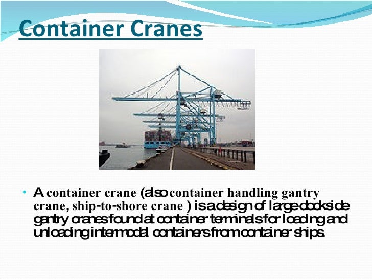Ship To Shore Gantry Crane Nedir : Container handling equipments