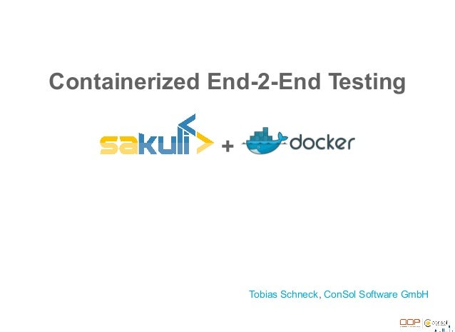 OOP2017: Containerized End-2-End Testing – automate it!