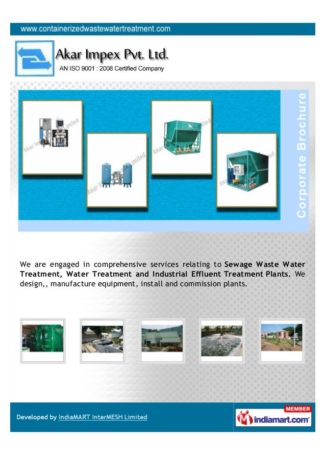 We are engaged in comprehensive services relating to Sewage Waste WaterTreatment, Water Treatment and Industrial Effluent ...