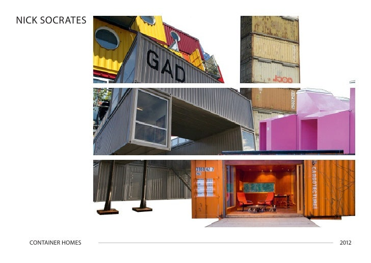 NICK SOCRATES  CONTAINER HOMES   2012
