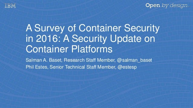 A Survey of Container Security in 2016: A Security Update on Containe…