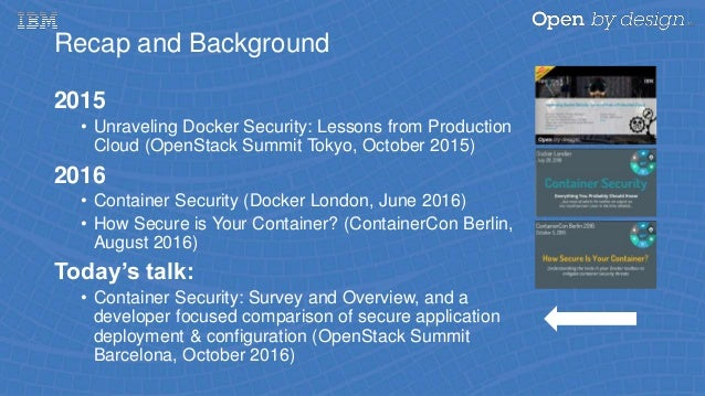 A Survey of Container Security in 2016: A Security Update on Container Platforms Slide 2