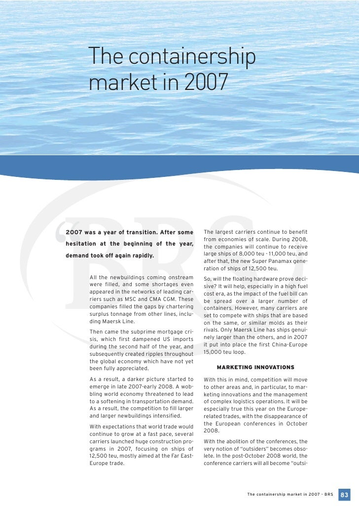 """The containership        market in 2007     """" 2007 was a year of transition. After some hesitation at the beginning of the..."""