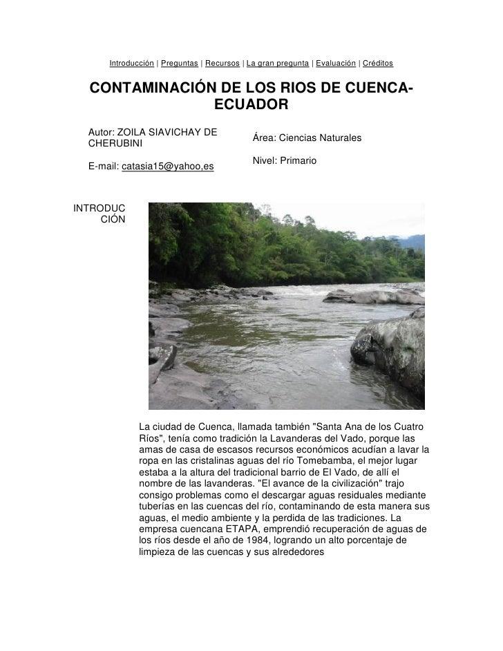 Introducción | Preguntas | Recursos | La gran pregunta | Evaluación | Créditos     CONTAMINACIÓN DE LOS RIOS DE CUENCA-   ...
