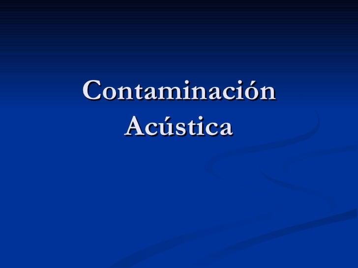 Contaminación Acústica