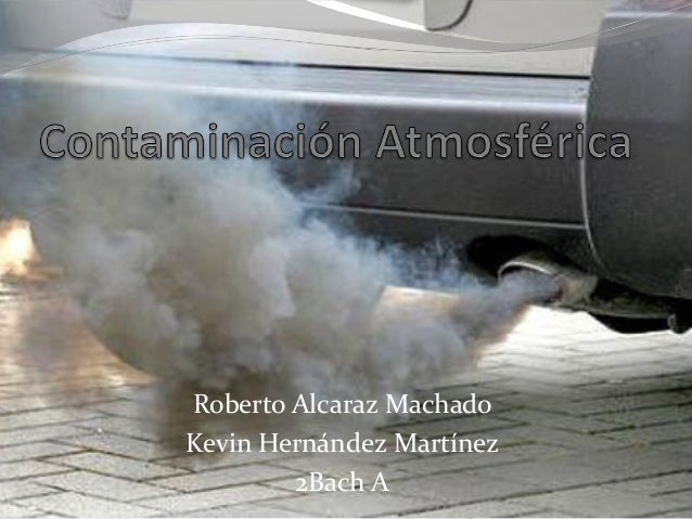 Roberto Alcaraz Machado Kevin Hernández Martínez 2Bach A