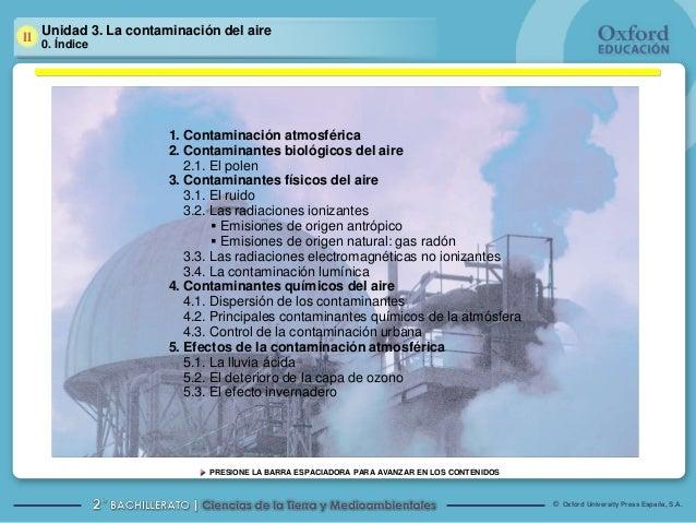 Unidad 3. La contaminación del aire0. Índice                   1. Contaminación atmosférica                   2. Contamina...