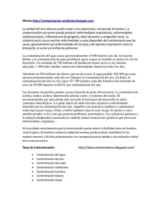 Efectos:http://contaminacion-ambiente.blogspot.comLa calidad del aire adversa puede matar a los organismos, incluyendo al ...