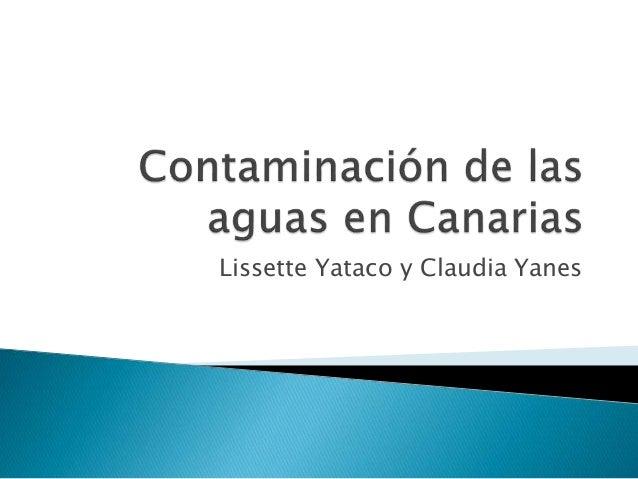Lissette Yataco y Claudia Yanes