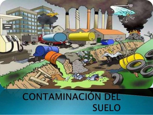Contaminaci n del suelo for Que elementos conforman el suelo