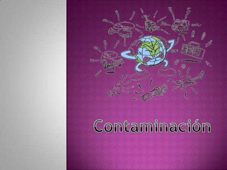 Contaminación<br />