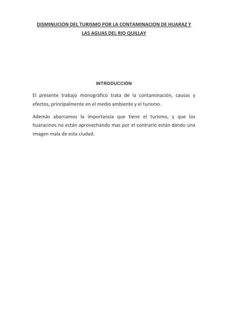 DISMINUCION DEL TURISMO POR LA CONTAMINACION DE HUARAZ Y                      LAS AGUAS DEL RIO QUILLAY                   ...
