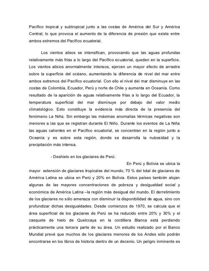 Pacífico tropical y subtropical junto a las costas de América del Sur y AméricaCentral; lo que provoca el aumento de la di...