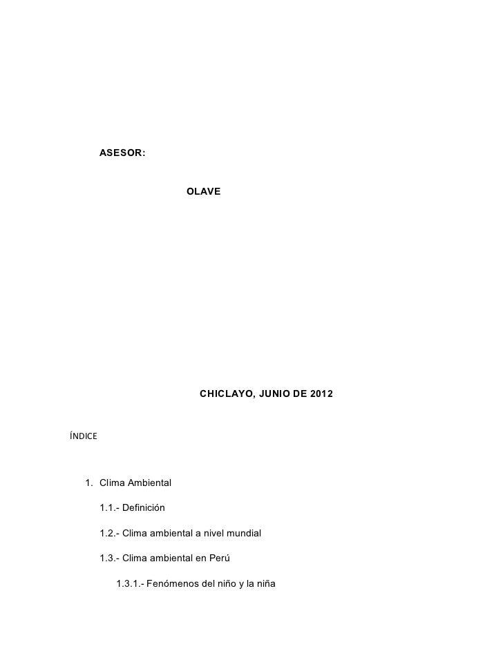 ASESOR:                            OLAVE                               CHICLAYO, JUNIO DE 2012ÍNDICE   1. Clima Ambiental ...