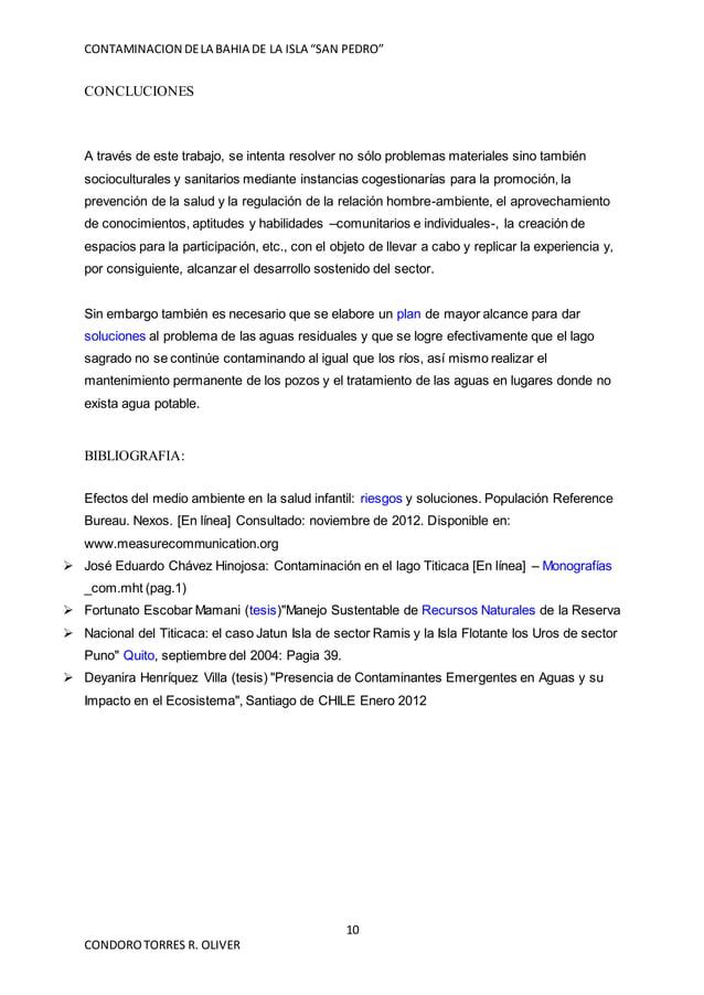 """CONTAMINACION DELA BAHIA DE LA ISLA """"SAN PEDRO"""" 10 CONDOROTORRES R. OLIVER CONCLUCIONES A través de este trabajo, se inten..."""