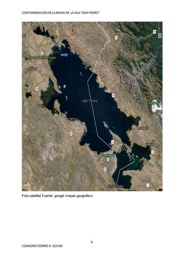 """CONTAMINACION DELA BAHIA DE LA ISLA """"SAN PEDRO"""" 6 CONDOROTORRES R. OLIVER Foto satelital Fuente: google mapas geográfico"""