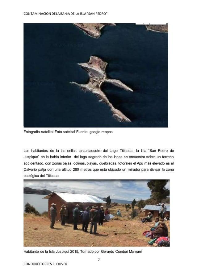 """CONTAMINACION DELA BAHIA DE LA ISLA """"SAN PEDRO"""" 7 CONDOROTORRES R. OLIVER Fotografía satelital Foto satelital Fuente: goog..."""