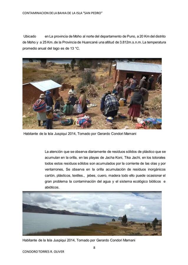 """CONTAMINACION DELA BAHIA DE LA ISLA """"SAN PEDRO"""" 8 CONDOROTORRES R. OLIVER Ubicado en La provincia de Moho al norte del dep..."""