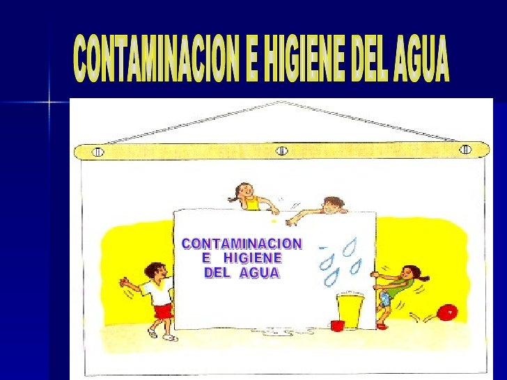 Contaminacion E Higiene  Del Agua