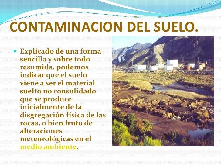 Contaminacion del suelo for Como se forma y desarrolla el suelo