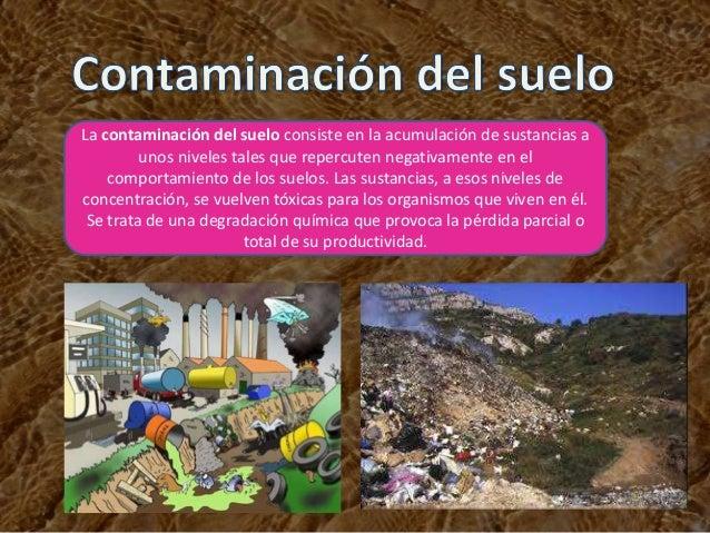 Contaminacion del suelo - Suelos que se pegan ...