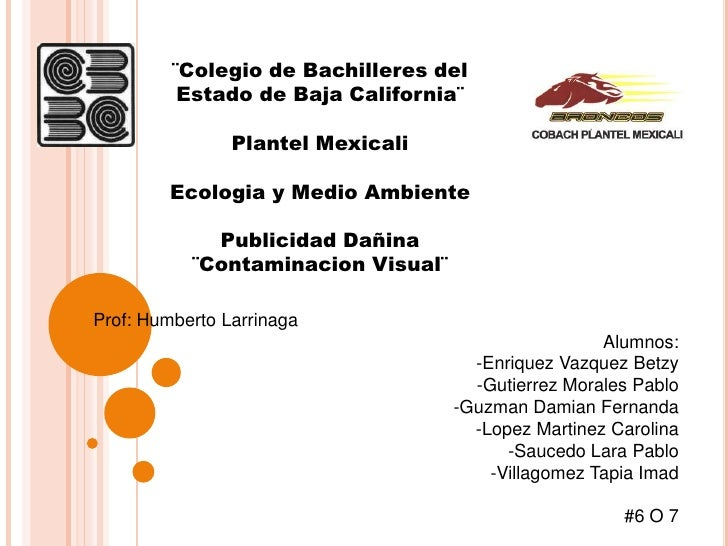 ¨Colegio de Bachilleres del          Estado de Baja California¨                Plantel Mexicali         Ecologia y Medio A...