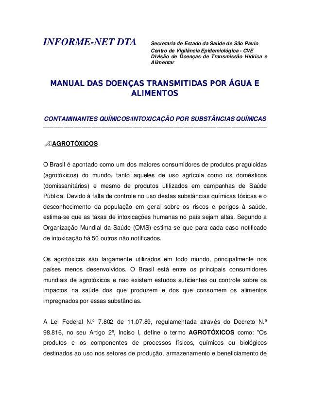 INFORME-NET DTA Secretaria de Estado da Saúde de São PauloCentro de Vigilância Epidemiológica - CVEDivisão de Doenças de T...