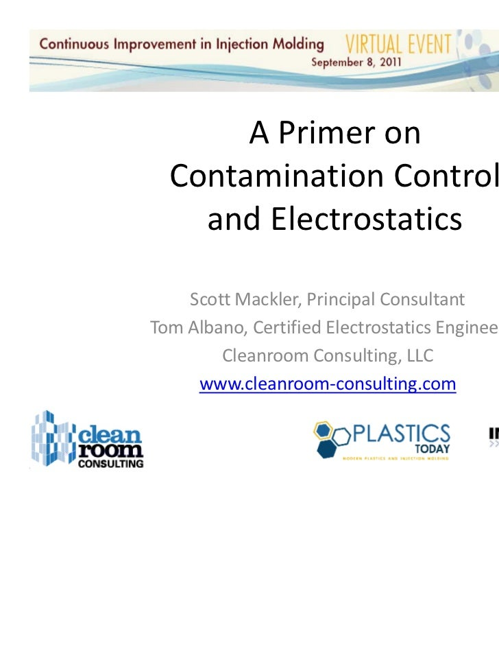 Contamination Control And Electrostatics Primer Injection Molding