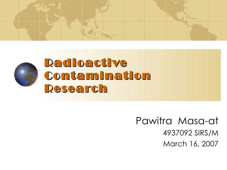 Radioactive Contamination Research