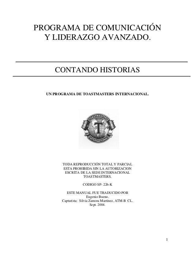PROGRAMA DE COMUNICACIÓN  Y LIDERAZGO AVANZADO.     CONTANDO HISTORIAS  UN PROGRAMA DE TOASTMASTERS INTERNACIONAL.        ...