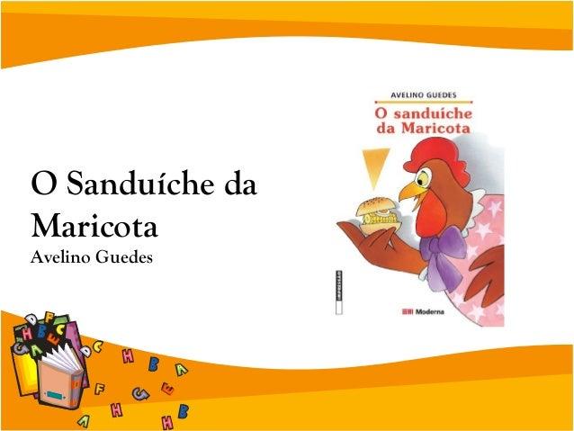 Historia O Sanduiche Da Maricota Para Imprimir