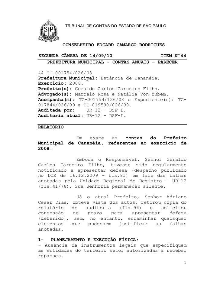 TRIBUNAL DE CONTAS DO ESTADO DE SÃO PAULO        CONSELHEIRO EDGARD CAMARGO RODRIGUESSEGUNDA CÂMARA DE 14/09/10           ...