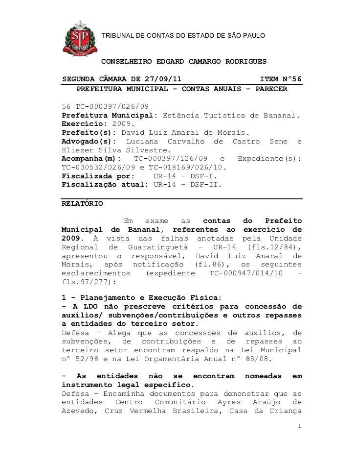 TRIBUNAL DE CONTAS DO ESTADO DE SÃO PAULO        CONSELHEIRO EDGARD CAMARGO RODRIGUESSEGUNDA CÂMARA DE 27/09/11           ...
