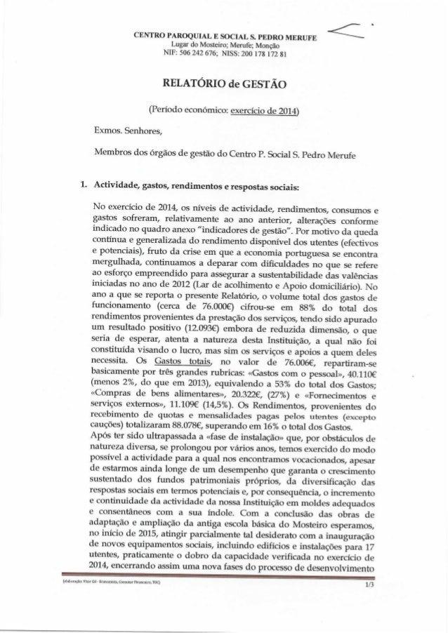 CENTRO PAROQUIAL E SOCIAL S.  PEDRO MERUFE < Lugar do Mosteiro;  Merufe;  Monção NIF:  506 242 676; NISS:  200 178 172 81 ...