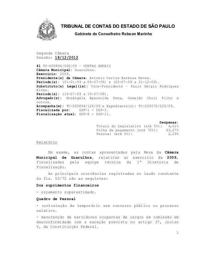 TRIBUNAL DE CONTAS DO ESTADO DE SÃO PAULO                 Gabinete do Conselheiro Robson MarinhoSegunda CâmaraSessão: 18/1...