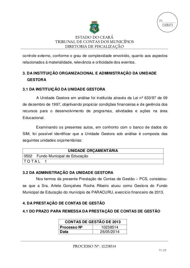 ESTADO DO CEARÁ TRIBUNAL DE CONTAS DOS MUNICÍPIOS DIRETORIA DE FISCALIZAÇÃO PROCESSO Nº. 10238514 7 / 17 Fl. ______ DIRFI ...