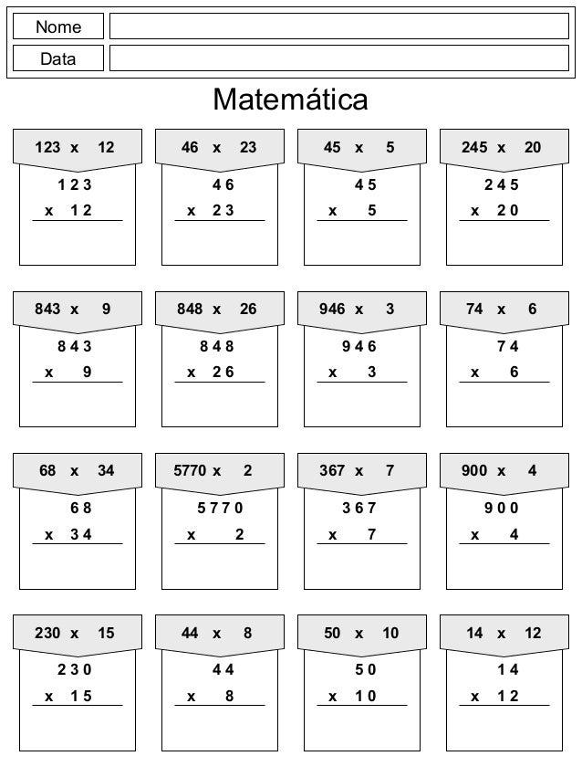 Nome  Data  Matemática  123 x 12  1 2 3  x 1 2  46 x 23  4 6  x 2 3  45 x 5  4 5  x 5  245 x 20  2 4 5  x 2 0  843 x 9  8 ...