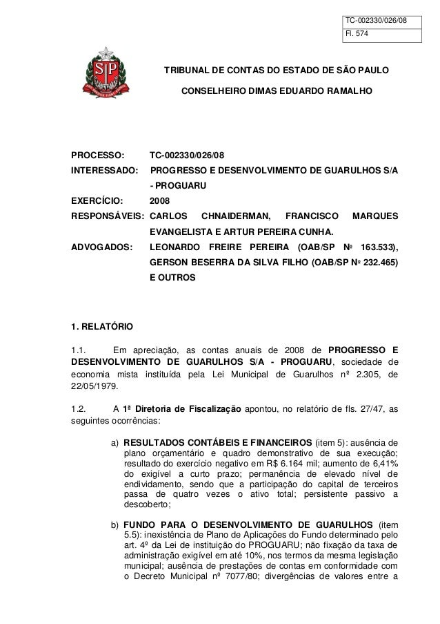 TC-002330/026/08  Fl. 574  TRIBUNAL DE CONTAS DO ESTADO DE SÃO PAULO  CONSELHEIRO DIMAS EDUARDO RAMALHO  PROCESSO: TC-0023...