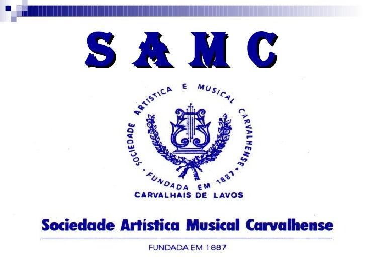 s a m c