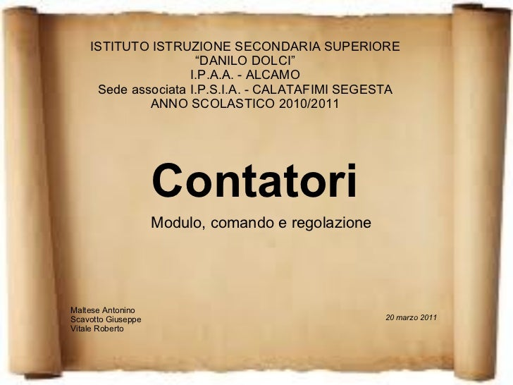 """Contatori ISTITUTO ISTRUZIONE SECONDARIA SUPERIORE """"DANILO DOLCI"""" I.P.A.A. - ALCAMO Sede associata I.P.S.I.A. - CALATAFIMI..."""