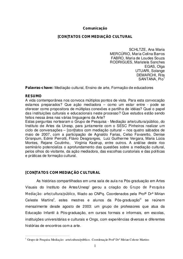 Comunicação  [CON]TATOS COM MEDIAÇÃO CULTURAL  1  SCHLTZE, Ana Maria  MERCÚRIO, Maria Celina Barros  FABRO, Maria de Loude...