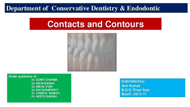 1 Department of Conservative Dentistry & Endodontic Under guidance of: Dr. SUMIT SHARMA Dr. RISHI MANAN Dr. NIKHIL PURI Dr...