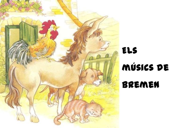 Elsmúsics de Bremen<br />